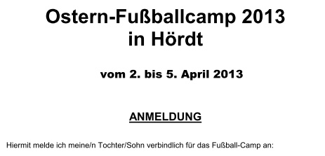 Oster-Fu�ballcamp in H�rdt vom 2. bis 5. April